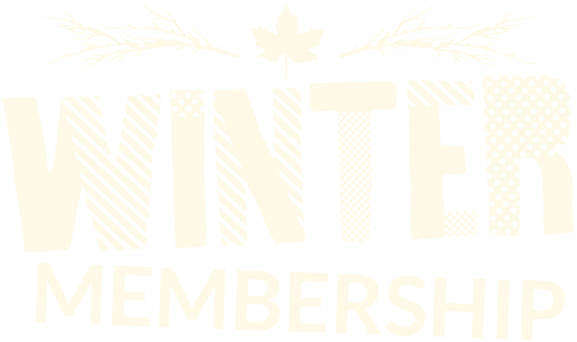 Winter Memberships